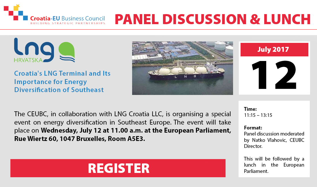 PANEL DISCUSSION & LUNCH: Croatia's LNG Terminal and Its Importance for Energy Diversification of Southeast Europe